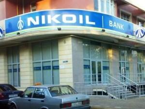 """""""Nikoyl"""" bankın 4 filialı bağlandı"""