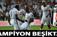 Beşiktaş Türkiyә çempionu oldu
